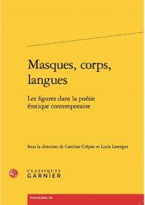C. Crépiat et L. Lavergne (dir.), Masques, corps, langues. Les figures dans la poésie érotique contemporaine