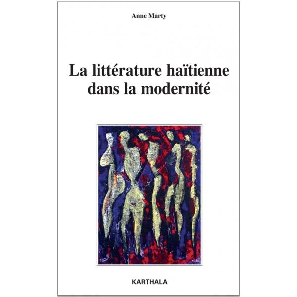 A. Marty, La Littérature haïtienne dans la modernité