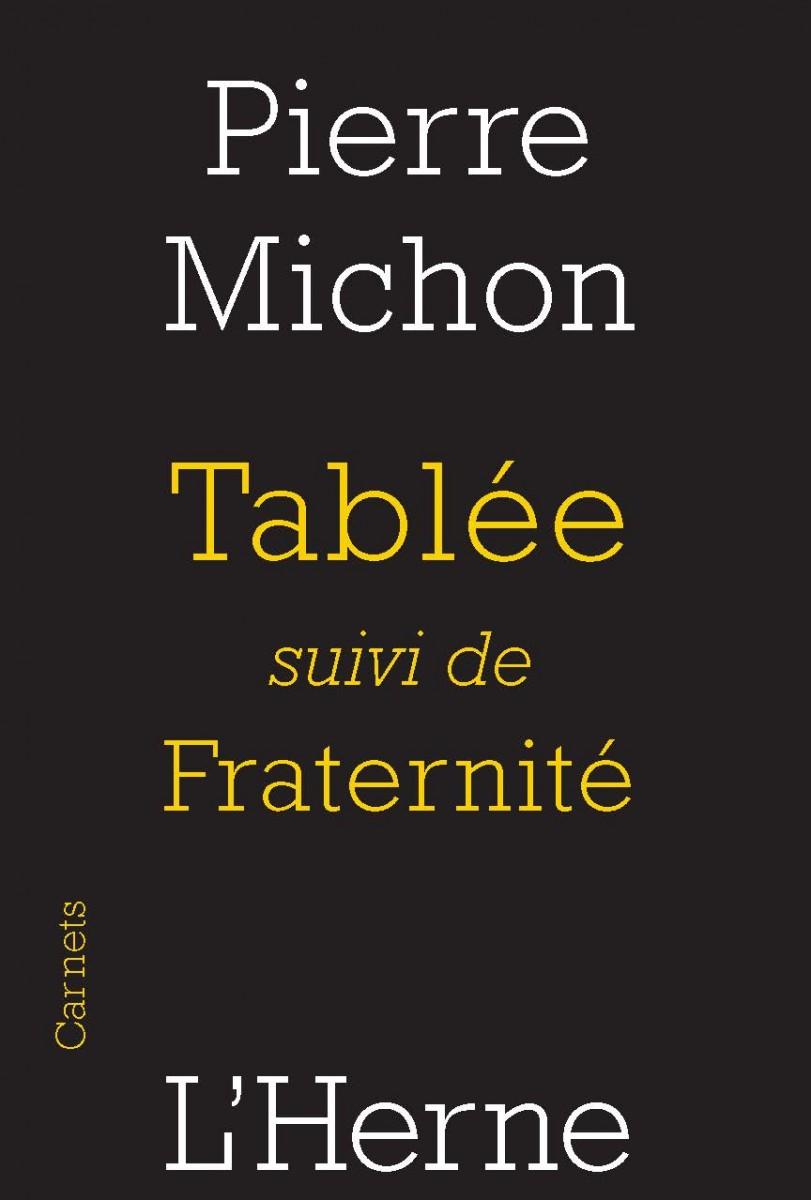 P. Michon, Tablée suivi de Fraternité (éd. A. Castiglione)