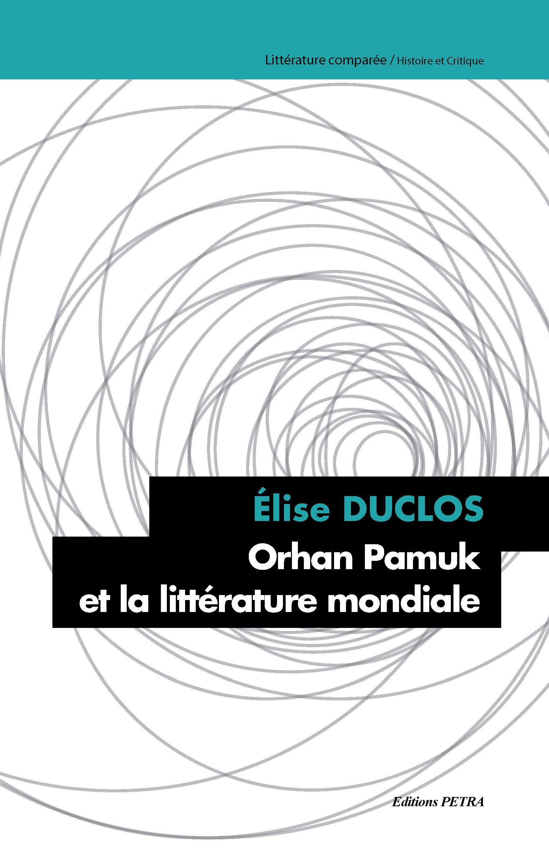 É. Duclos, Orhan Pamuk et la littérature mondiale
