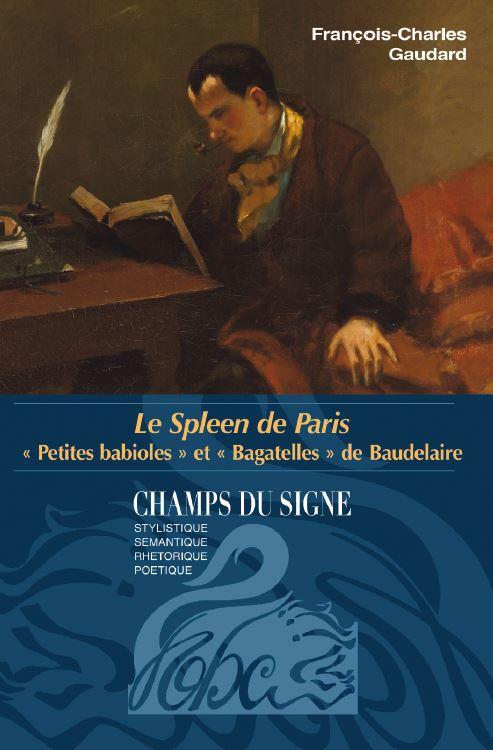 Fr.-Ch. Gaudard, Le Spleen de Paris :