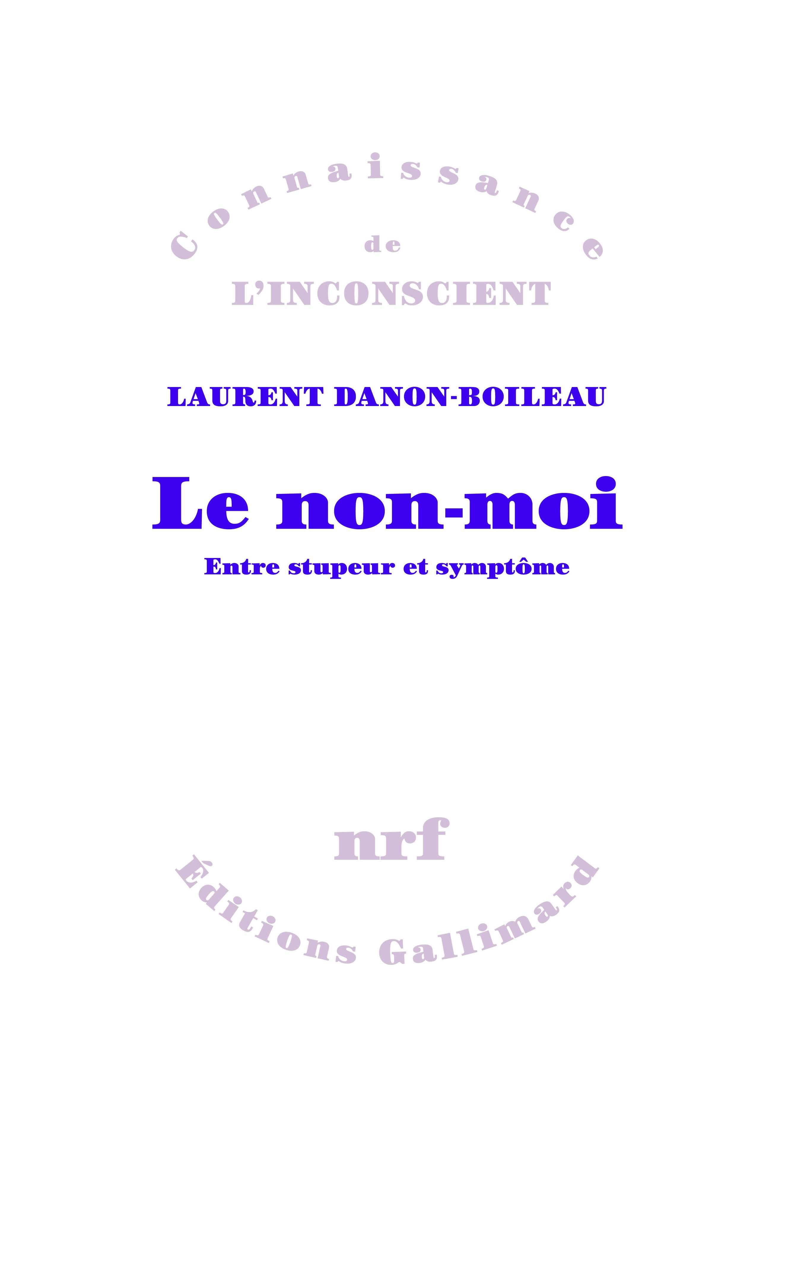 L. Danon-Boileau, Le non-moi. Entre stupeur et symptôme