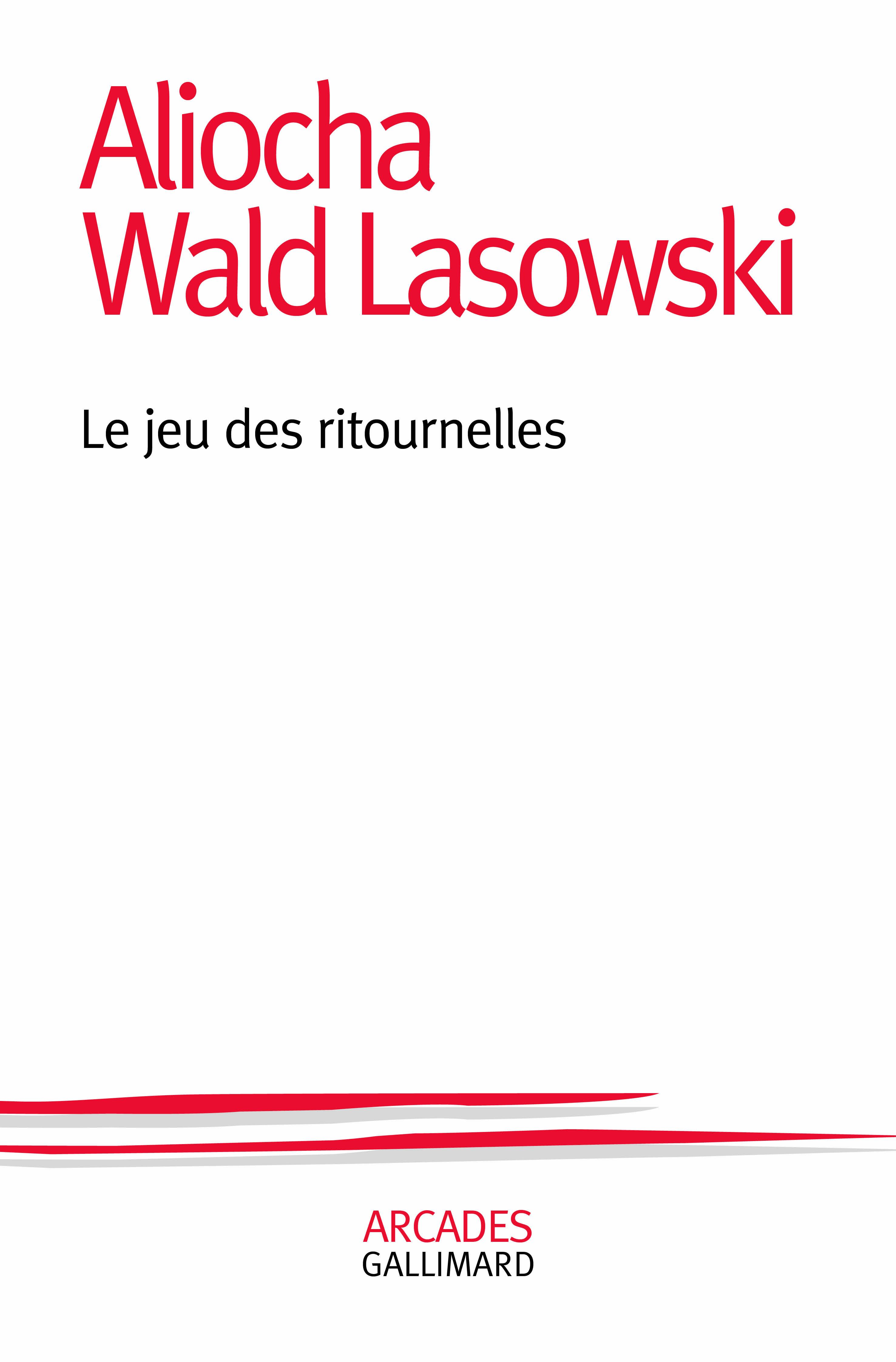 A. Wald Lasowski, Le jeu des ritournelles