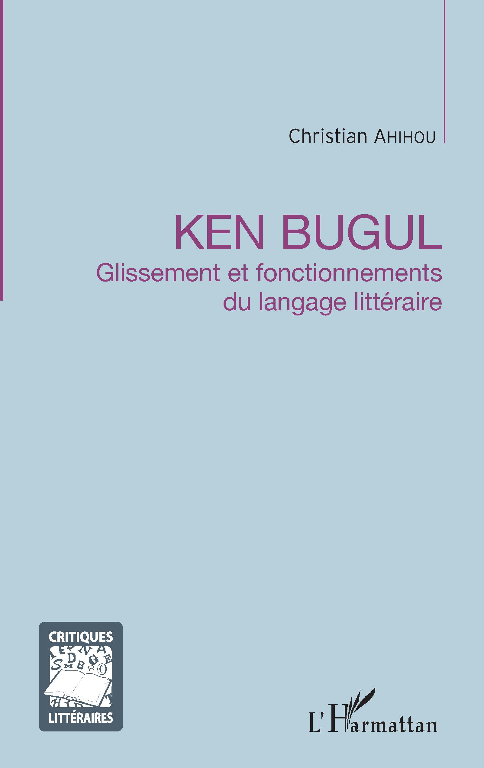 Ch. Ahihou, Ken Bugul - Glissement et fonctionnements du langage littéraire