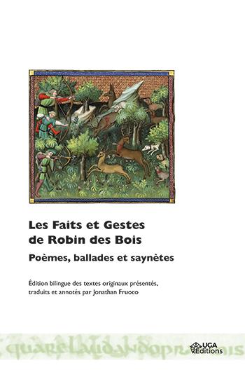 J. Fruoco (éd.), Les Faits et Gestes de Robin des Bois. Poèmes, ballades et saynètes