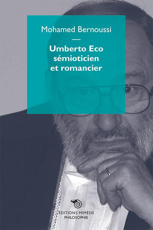 M. Bernoussi, Umberto Eco sémioticien et romancier