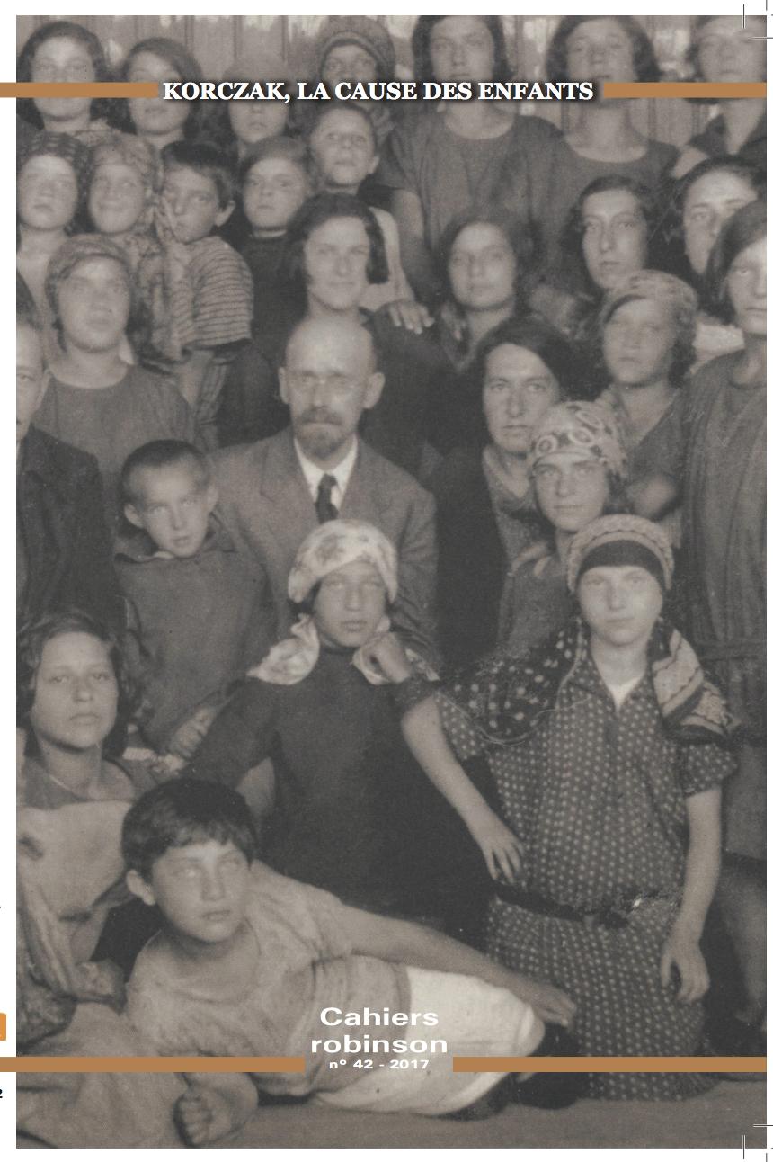 Cahiers Robinson n°42, Korczak, la cause des enfants