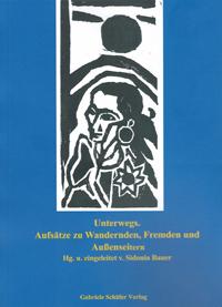 S. Bauer (Hg.), Unterwegs. Aufsätze zu Wandernden, Fremden und Außenseitern