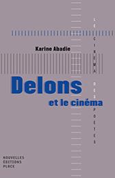 K. Abadie, Delons et le cinéma