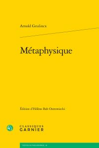 A. Geulincx, Métaphysique
