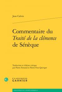 J. Calvin,Commentaire duTraité de la clémencede Sénèque