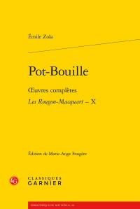 É. Zola, Pot-Bouille - Œuvres complètes. Les Rougon-Macquart, X