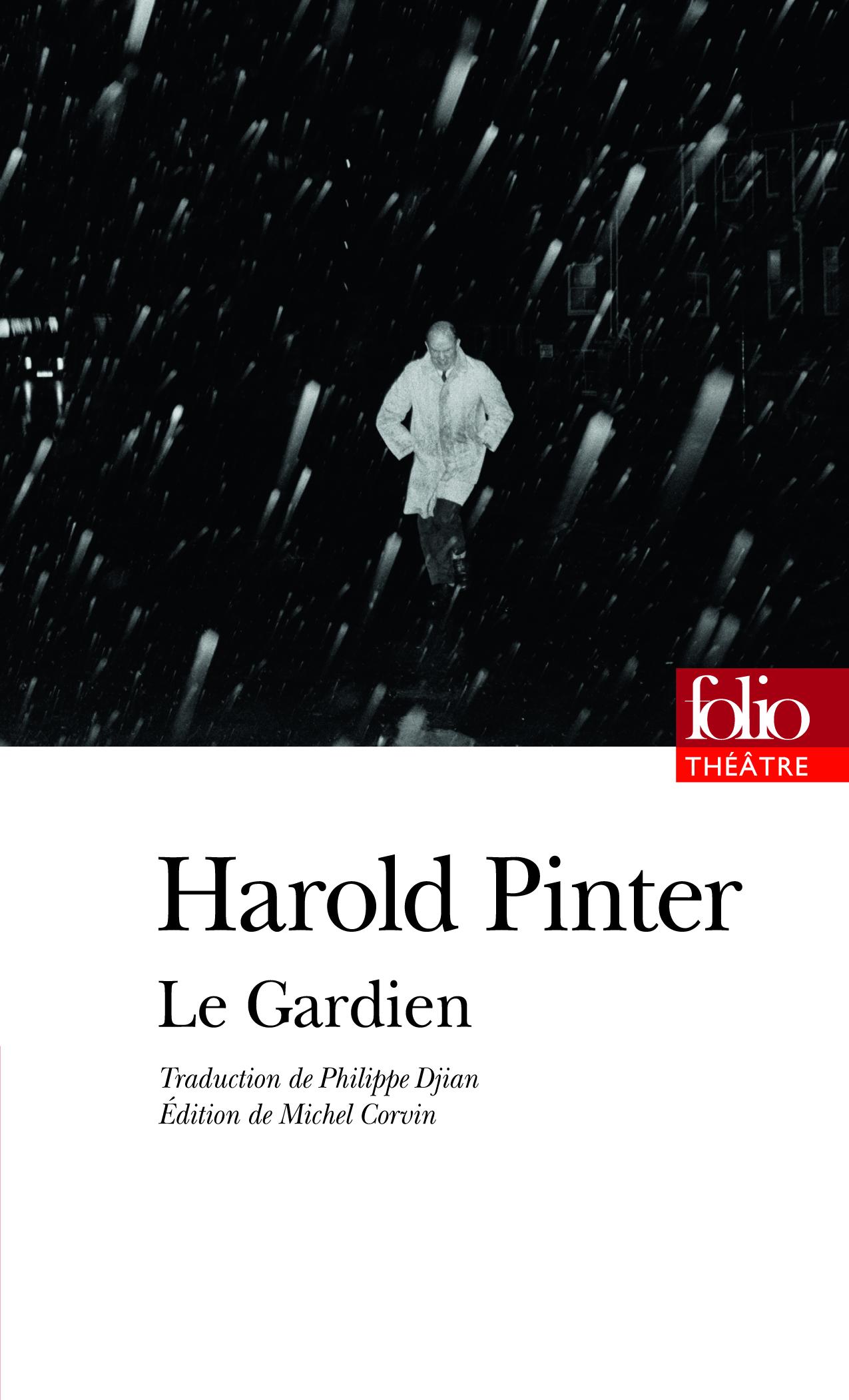 H. Pinter, Le Gardien (éd. M. Corvin, Folio)
