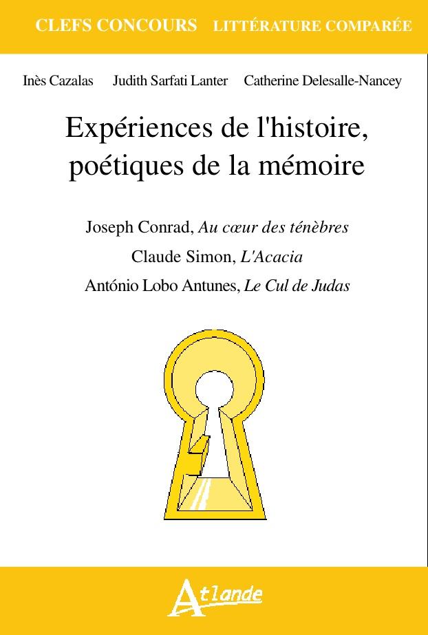 [agrégation] I. Cazalas, C. Delesalle-Nancey, J. Sarfati Lanter, Expériences de l'histoire