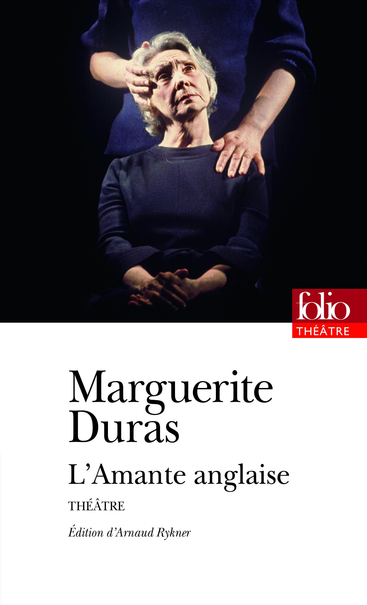 M. Duras, L'Amante anglaise (éd. A. Rykner, Folio)