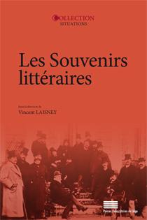 V. Laisney (dir.), Les Souvenirs littéraires