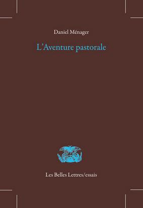 D. Ménager, L'Aventure pastorale