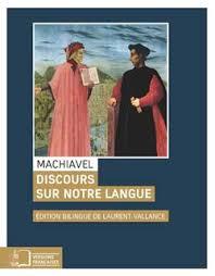 Machiavel, Discours sur notre langue