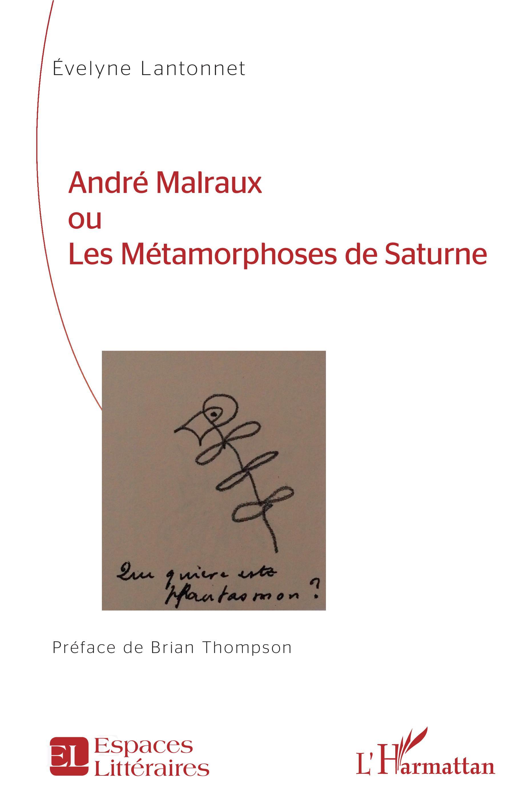 E. Lantonnet, André Malraux ou les métamorphoses de Saturne
