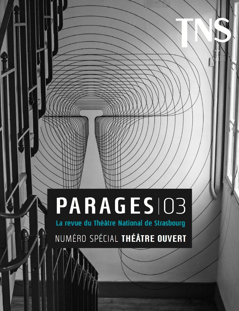 Parages, n° 3, Numéro spécial Théâtre Ouvert