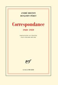 A. Breton – B. Péret, Correspondance (1920-1959)