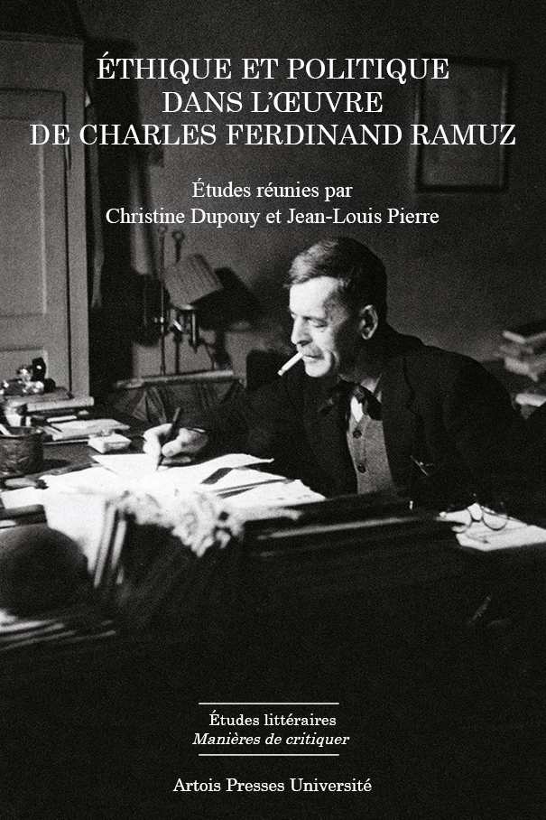 Ch. Dupouy & J.-L. Pierre (dir.), Éthique et politique dans l'œuvre de Charles Ferdinand Ramuz