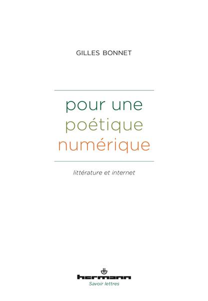 G. Bonnet, Pour une poétique numérique. Littérature et Internet
