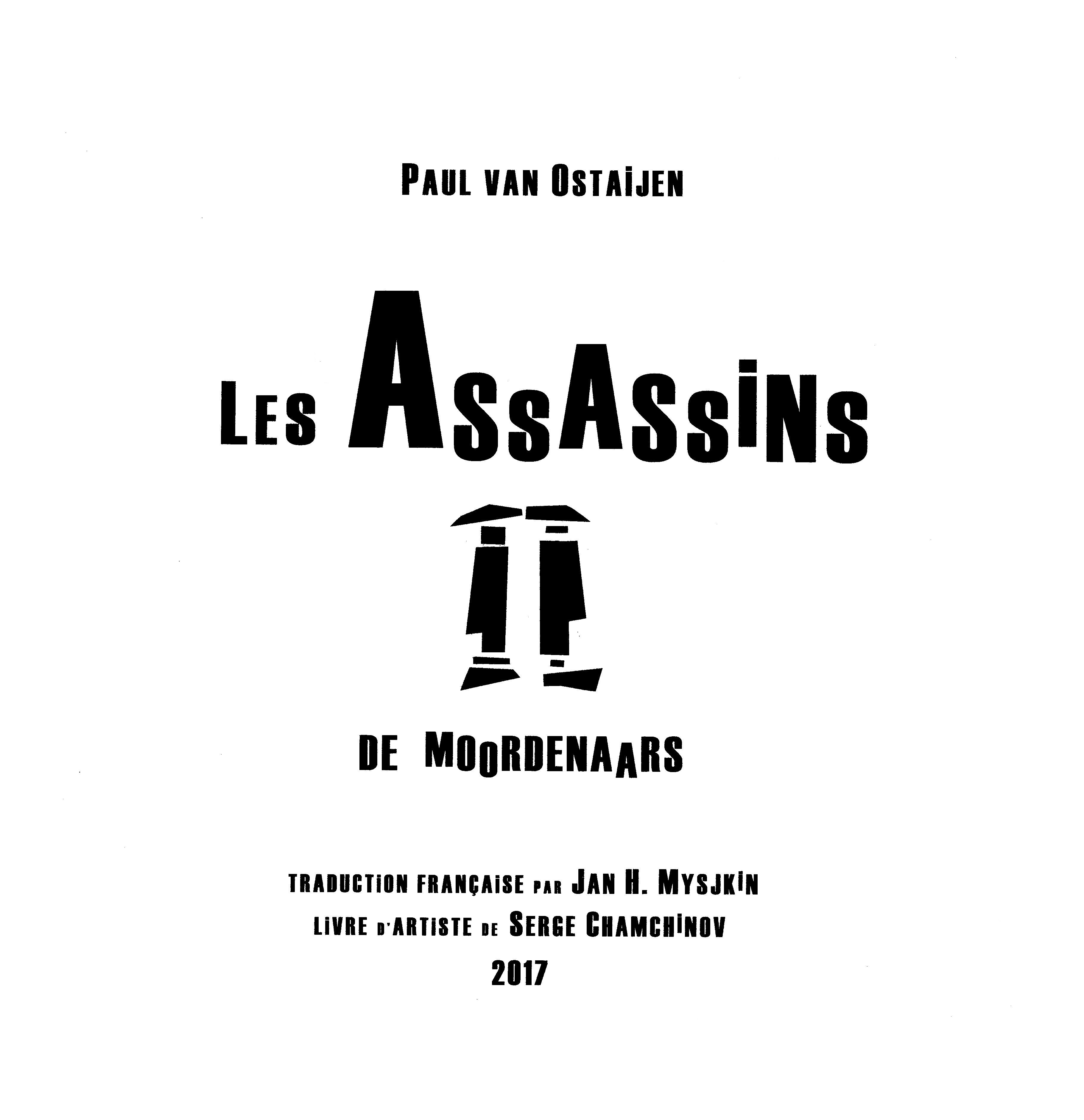 Paul van Ostaijen, Les Assassins (De Moordenaars)