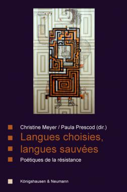 C. Meyer, P. Prescod (dir.), Langues choisies, langues sauvées: poétiques de la résistance