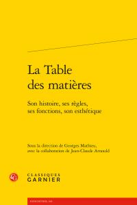 G. Mathieu (dir.), La Table des matières. Son histoire, ses règles, ses fonctions, son esthétique