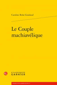 C. Belot Gondaud, Le Couple machiavélique