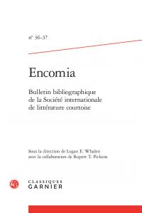 Encomia. 2012-2013, n° 36-37: Bulletin bibliographique de la Société internationale de littérature courtoise
