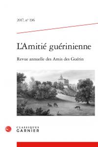L'Amitié guérinienne, 2017, n° 196