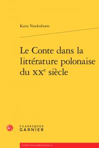 K. Vandenborre, Le Conte dans la littérature polonaise du XXe s.