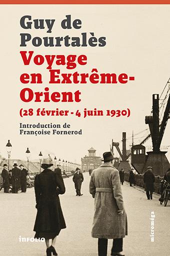 G. de Pourtalès, Voyage en Extrême-Orient (1930)