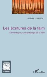 J. Lucereau, Les Ecritures de la faim