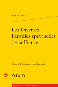 M. Barrès, Les Diverses Familles spirituelles de la France