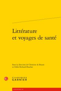 C. de Buzon, O. Richard-Pauchet (dir.), Littérature et voyages de santé