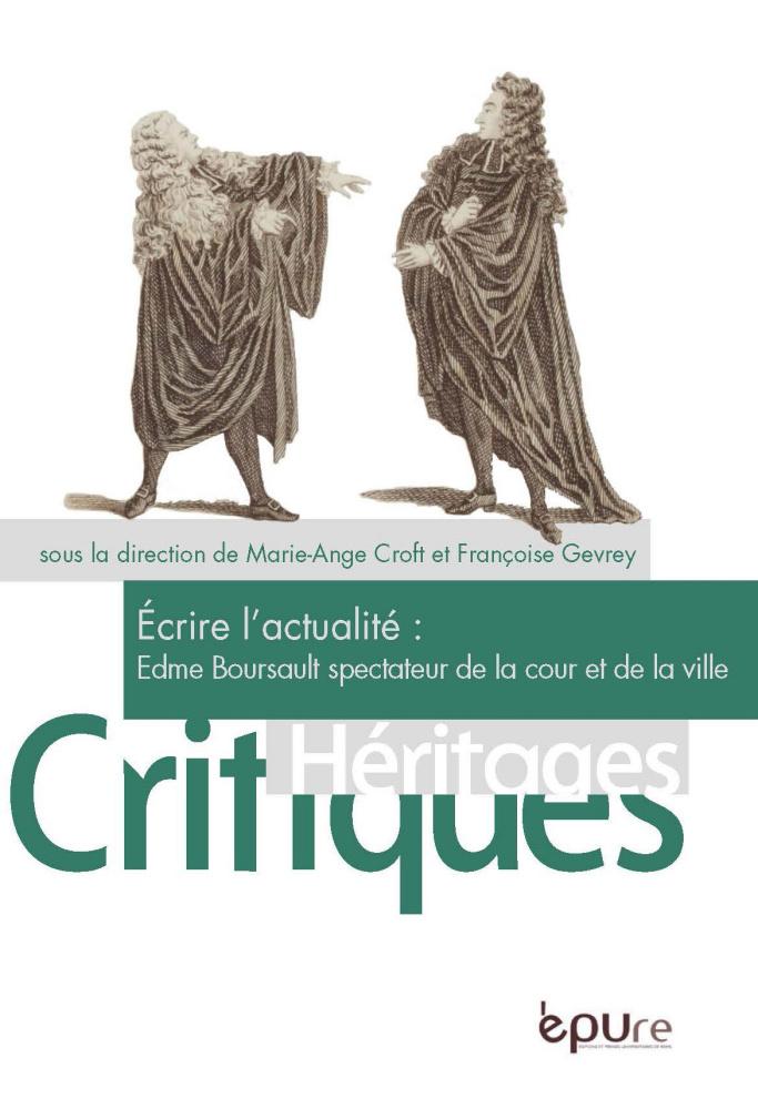 M.-A. Croft et F. Gevrey (éd.), Écrire l'actualité : Edme Boursault spectateur de la ville et de la cour