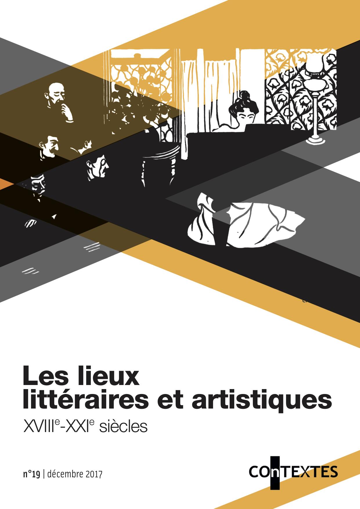 <em>COnTEXTES</em>, n° 19, <em>Les Lieux littéraires et artistiques</em>