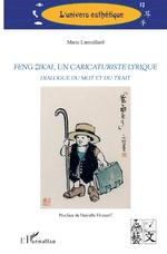 M. Laureillard, Feng Zikai, un caricaturiste lyrique: dialogue du mot et du trait