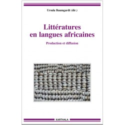 U. Baumgardt (dir.), Littératures en langues africaines. Production et diffusion