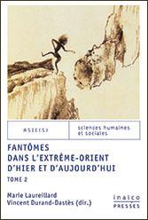 M. Laureillard et V. Durand-Dastès (dir), Fantômes dans l'Extrême-Orient d'hier et d'aujourd'hui