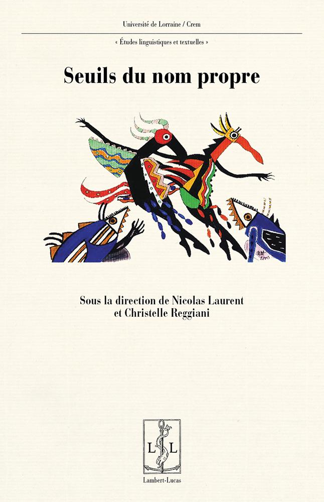 L. Nicolas, C. Reggiani (dir.), Seuils du nom propre