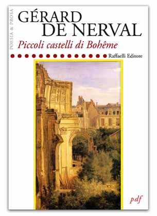 Nerval, Piccoli castelli di Bohême (trad. C. De Carolis)