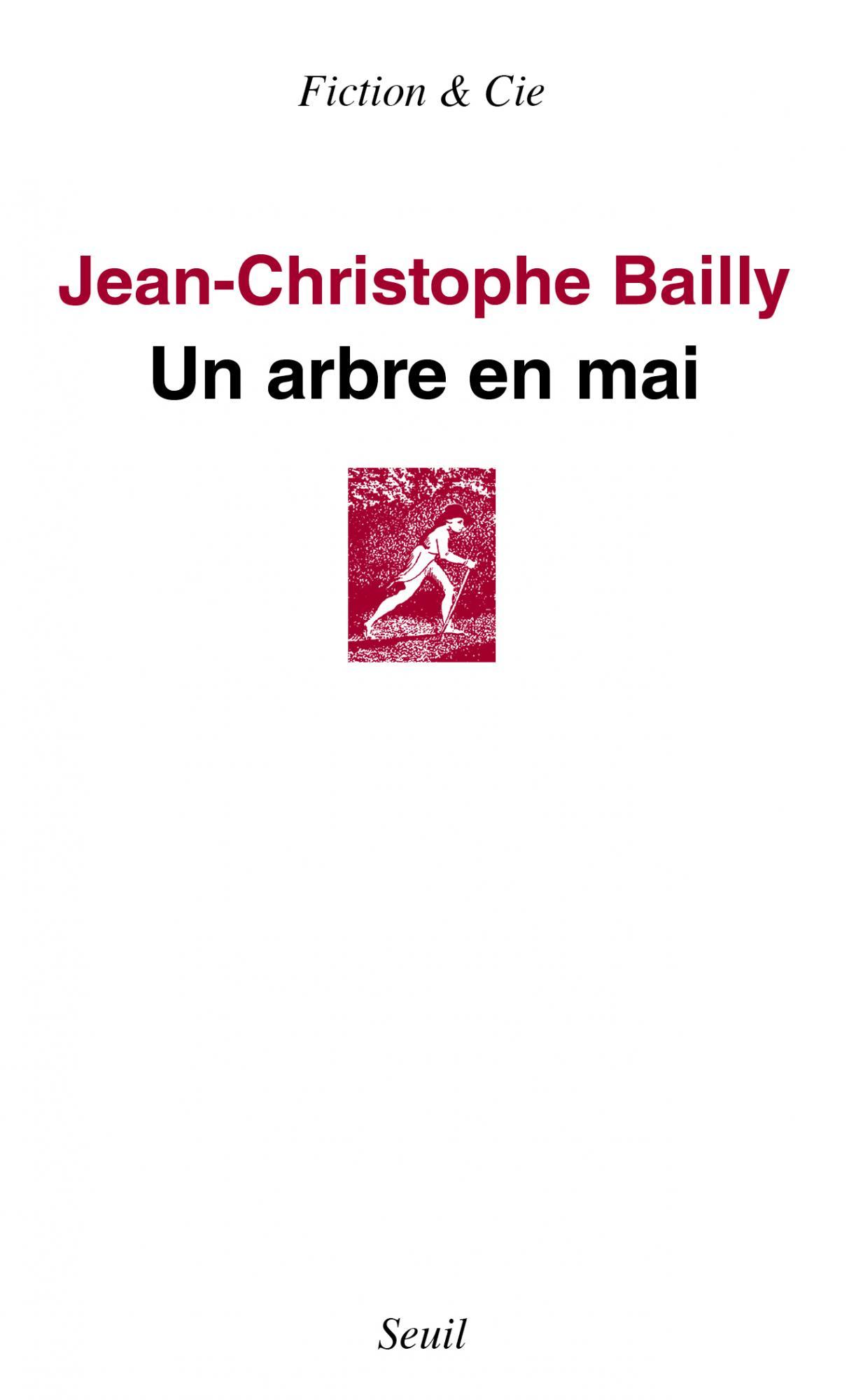 J.-C. Bailly, Un arbre en mai