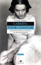 S. Rabau, Carmen pour changer