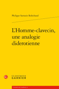 Ph. Sarrasin Robichaud, L'Homme-clavecin, une analogie diderotienne