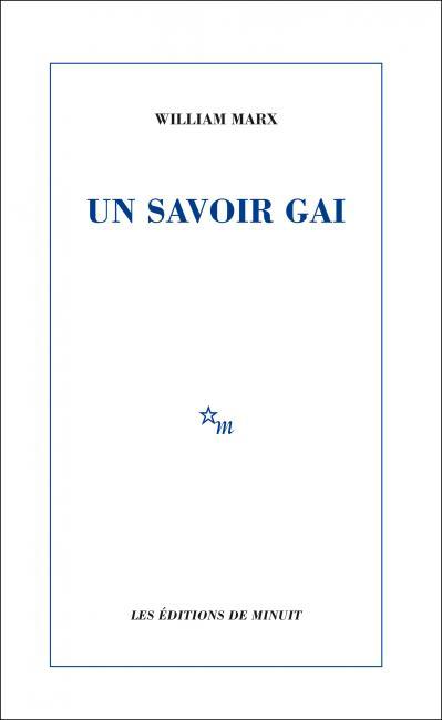 W. Marx, Un savoir gai