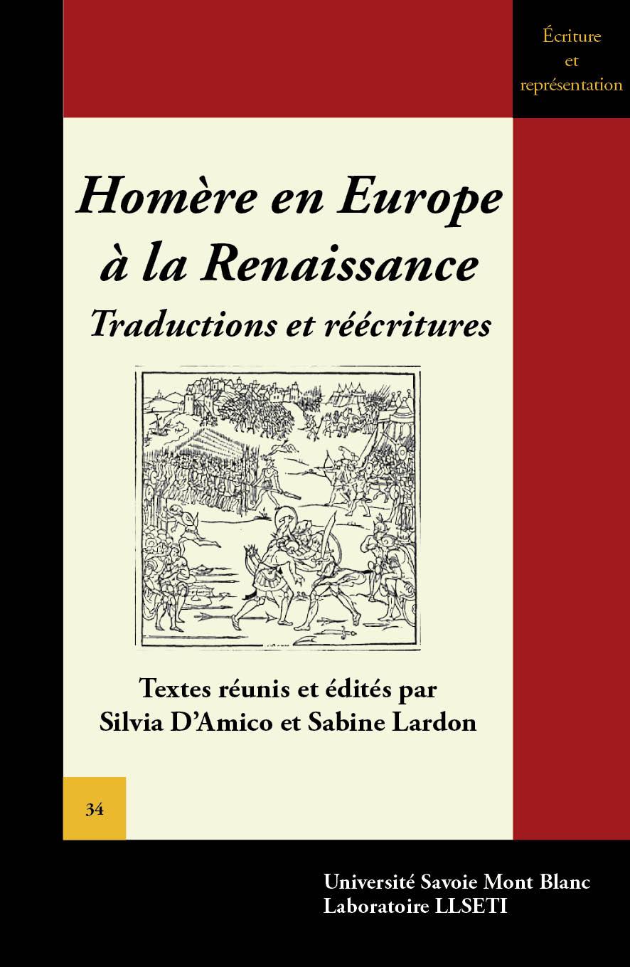 S. D'Amico et S. Lardon (dir.), Homère en Europe à la Renaissance. Traductions et réécritures
